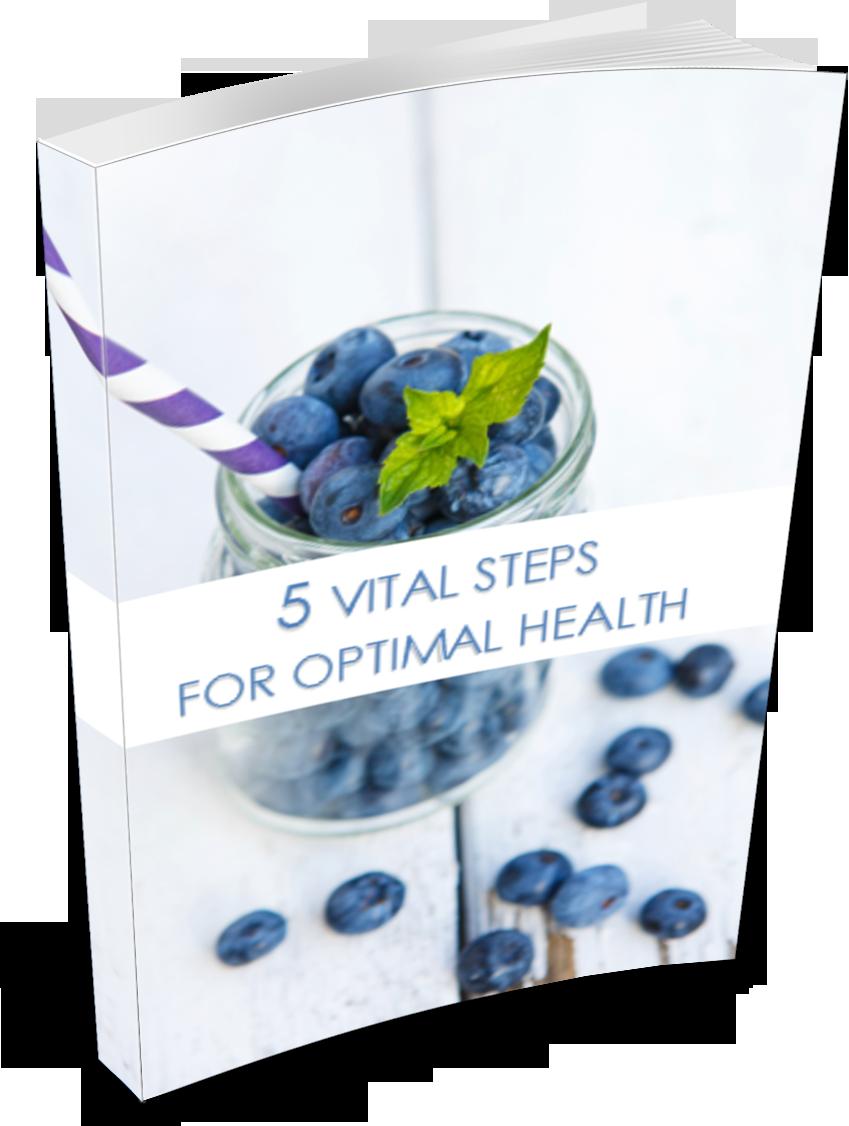 5 Vital Steps For Optimal Health