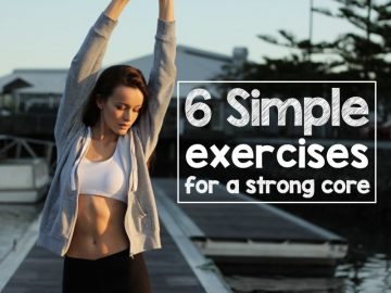 6 Simple Exercises For a Strong Core