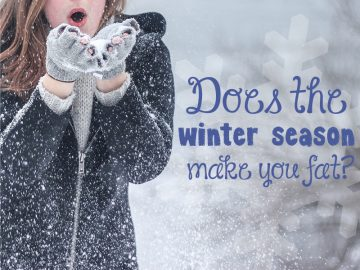 Does The Winter Season Make You Fat?