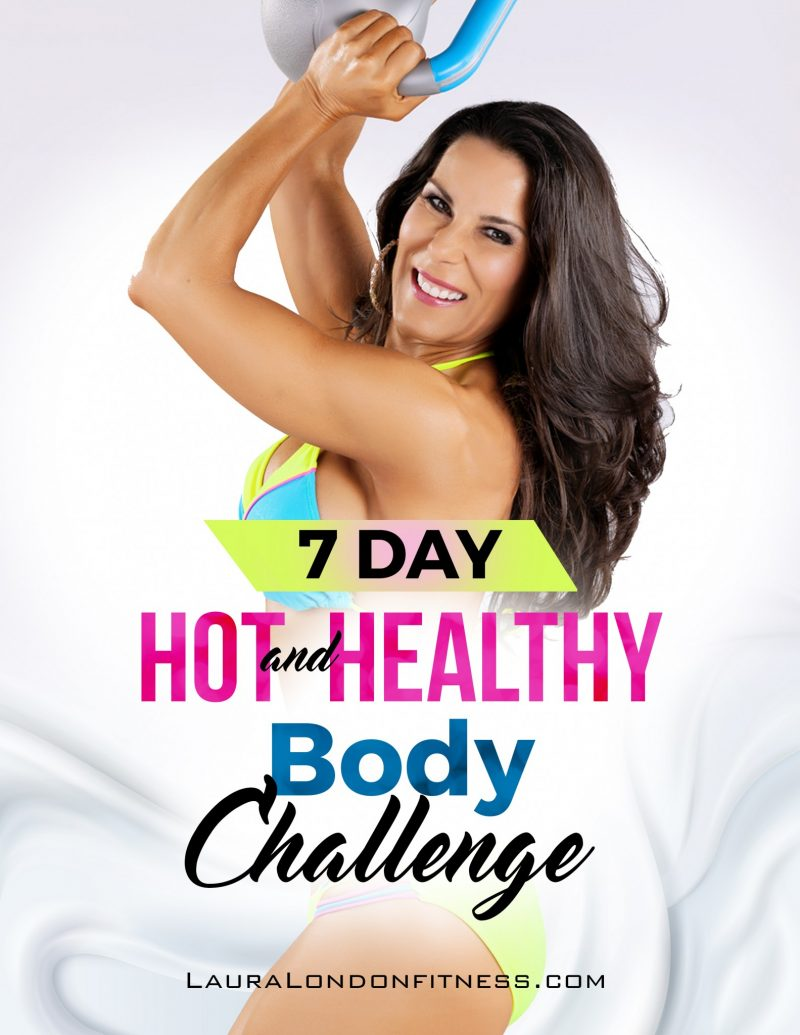 7 Day Hot and Healthy Body Challenge