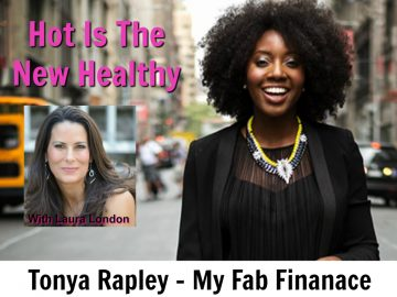 What No One Tells You About Money with Tonya Rapley