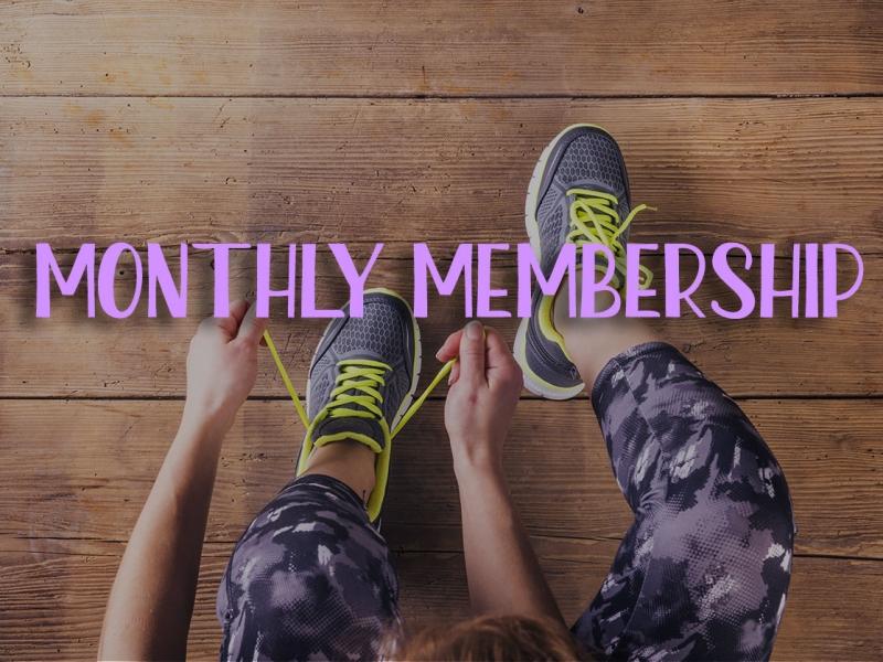 Monthly memberhip