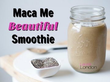 Maca Me Beautiful Smoothie