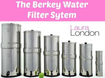 Health Benefits Of The Berkey Water Filter