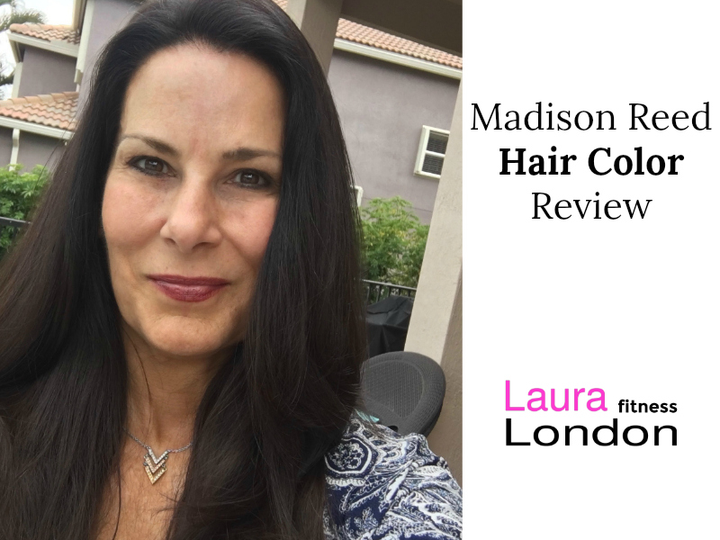 Madison Reed Hair Color Review Laura London Fitness