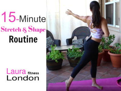 Stretch and Shape Routine